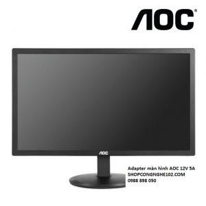 Adapter màn hình AOC 12V 5A